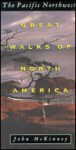 Great Walks Of North America - John McKinney