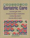 Mastering Geriatric Care - Springhouse Publishing