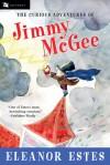 The Curious Adventures of Jimmy McGee - Eleanor Estes, John O'Brien, John O'Brien