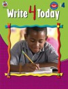 Write 4 Today, Grade 4 - School Specialty Publishing