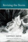 Revising the Storm - Geffrey Davis, Dorianne Laux