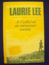 As I Walked Out One Midsummer Morning - Laurie Lee