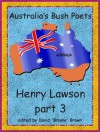 Henry Lawson part 3 Australia's Bush Poets - Henry Lawson, David 'Broone' Brawn