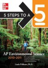 5 Steps to a 5 AP Environmental Science, 2010-2011 Edition - Linda D. Williams