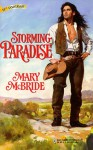 Storming Paradise (Harlequin Historical, #424) - Mary McBride