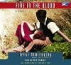 Fire In The Blood Unabridged - Mark Bramhall