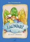 Kalendarz dla dzieci i młodzieży - Jan Twardowski