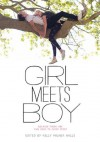 Girl Meets Boy: Because There Are Two Sides to Every Story - Kelly Milner Halls