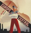 Europe Central - William T. Vollmann, Ralph Cosham