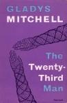 The Twenty-Third Man - Gladys Mitchell