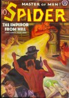 The Spider, Master of Men! #58: The Emperor From Hell - Grant Stockbridge, Norvell W. Page