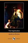 The Argonautica (Dodo Press) - Rhodius Apollonius Rhodius, Rhodius Apollonius Rhodius