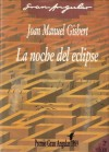 La noche del eclipse - Joan Manuel Gisbert