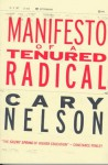 Manifesto of a Tenured Radical - Cary Nelson