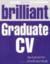 Brilliant Graduate CV. Bill Kirton and Jim Bright - Bill Kirton