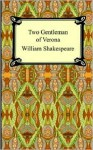 Two Gentlemen of Verona - William Shakespeare