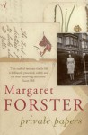 Private Papers - Margaret Forster
