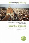 Gerard of Cremona - Frederic P. Miller, Agnes F. Vandome, John McBrewster