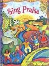 Sing Praise - Rhonda Gowler Greene