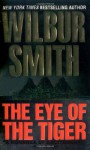 The Eye of the Tiger (Audio) - Wilbur Smith, Richard Brown