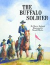 The Buffalo Soldier - Sherry Garland, Ronald Himler