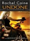 Undone - Rachel Caine, Cynthia Holloway
