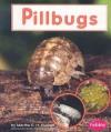 Pillbugs - Martha E.H. Rustad