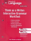 Holt Elements of Language, Second Course: Think as a Writer: Interactive Writing Worktext - Holt Rinehart