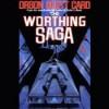 The Worthing Saga - Orson Scott Card