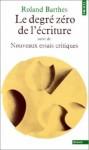Le degré zéro de l'écriture - Roland Barthes