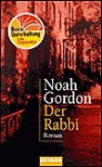 Der Rabbi. Sonderausgabe. Roman. - Noah Gordon