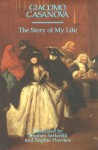 The Story of My Life - Giacomo Casanova