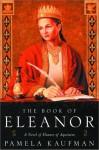 The Book of Eleanor - Pamela Kaufman