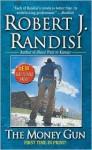 The Money Gun - Robert J. Randisi