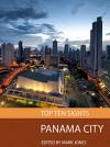 Top Ten Sights: Panama City - Mark Jones