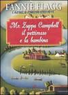 Mr. Zuppa Campbell il pettirosso e la bambina - Fannie Flagg, Olivia Crosio
