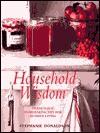 Household Wisdom - Stephanie Donaldson