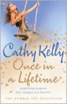 Once In a Lifetime - Cathy Kelly