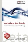 Yashodhara Raje Scindia - Lambert M. Surhone, Mariam T. Tennoe, Susan F. Henssonow