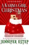 A Karma Girl Christmas (Bigtime #3.5) - Jennifer Estep