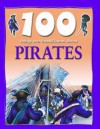 100 Things You Should Know about Pirates - Andrew Langley, Richard Tames