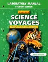 Glencoe Science Voyages Laboratory Manual Level Green: Exploring the Life, Earth, and Physical Sciences - Glencoe/McGraw-Hill