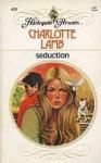 Seduction (Harlequin Presents, #428) - Charlotte Lamb