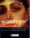Die Schöne Mörderin. 3 Cassetten - Doris Gercke, Hannelore Hoger