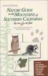 Nature Guide to the Mountains of Southern California by Car & on Foot - Bill Havert, Gary Gray, Sue Adams