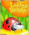 Ladybug's Birthday (Sidebyside) - Steve Metzger