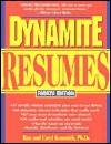 Dynamite Resumes: 101 Great Examples And Tips For Success! - Ronald L. Krannich, Caryl Rae Krannich