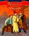 Anastasia. Das Buch zum Film - Ilse Rothfuss
