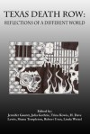 Texas Death Row: Reflections of a Different World - Jennifer Gauntt, Julia Guthrie, Trina Kowis, David Lewis, Shana Templeton, Robert Uren, Linda Wetzel