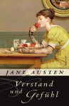 Vernunft und Gefühl - Ruth Schirmer, Jane Austen